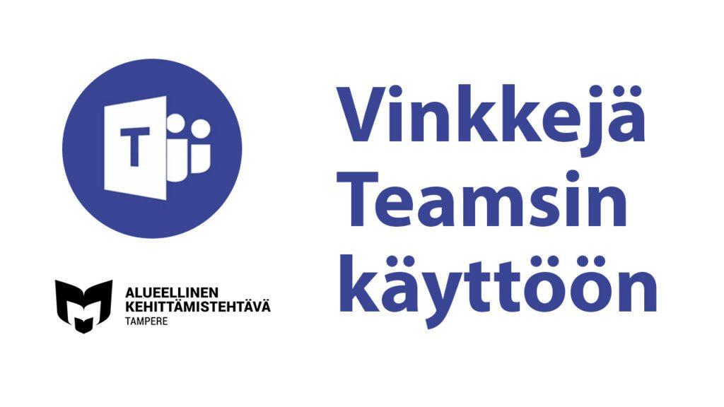 Kuvassa Teams-logo ja Vinkkejä Teamsin käyttöön teksti. Lisäksi kuvassa on akepiken logo.