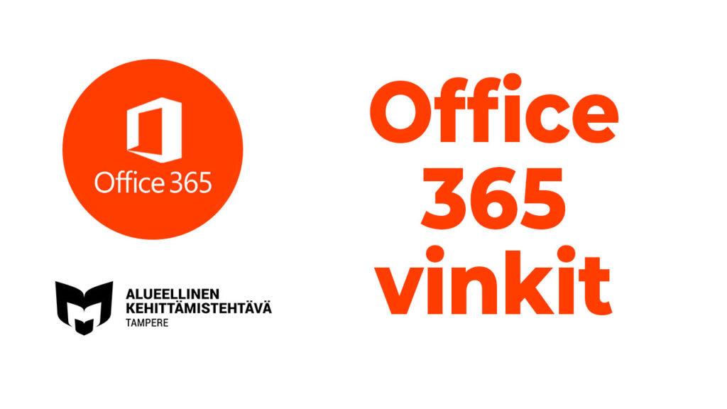 Kuvassa O365-logo ja Kehittämiskirjaston logo. Kuvassa myös teksti: Office 365 vinkit