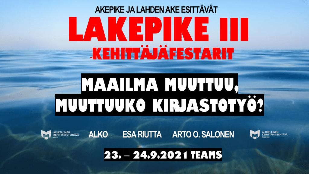 Kuvituskuva: Lakepike-kehittäjäfestarit.